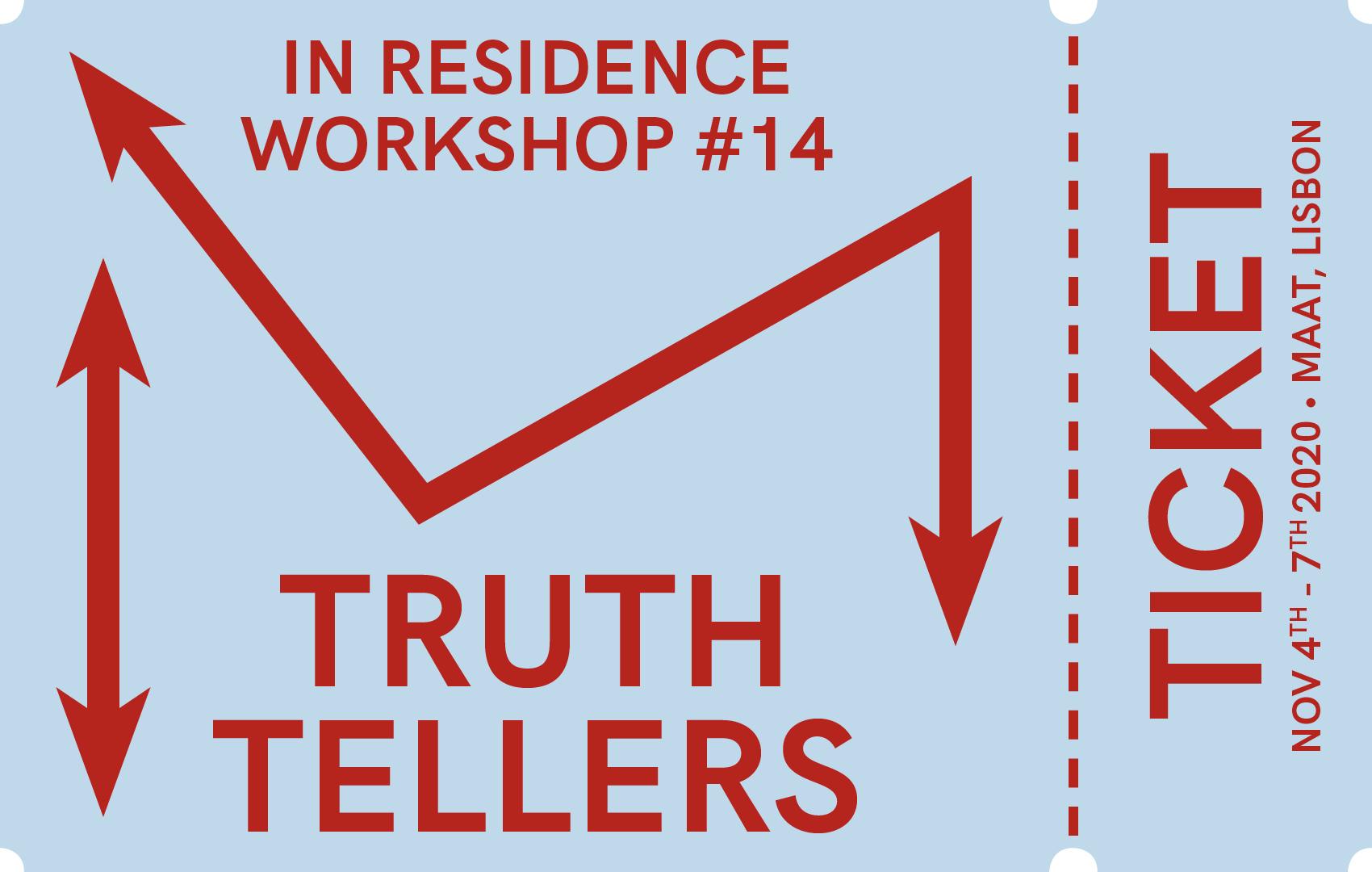 WORKSHOP #14: TRUTH TELLERS